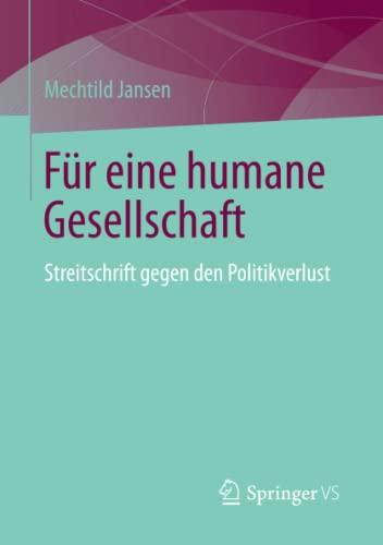 Für eine humane Gesellschaft: Mechtild Jansen