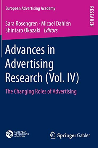 9783658023645: Advances in Advertising Research (Vol. IV): The Changing Roles of Advertising: 4 (European Advertising Academy)