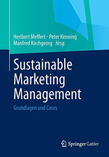 Sustainable Marketing Management: Heribert Meffert