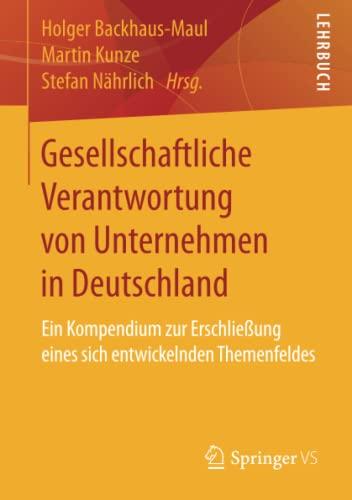 9783658025847: Gesellschaftliche Verantwortung von Unternehmen in Deutschland