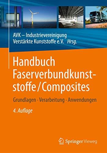 9783658027544: Handbuch Faserverbundkunststoffe/Composites: Grundlagen, Verarbeitung, Anwendungen