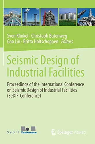 9783658028091: Seismic Design of Industrial Facilities: Proceedings of the International Conference on Seismic Design of Industrial Facilities (SeDIF-Conference)
