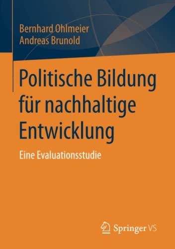9783658028534: Politische Bildung für nachhaltige Entwicklung: Eine Evaluationsstudie