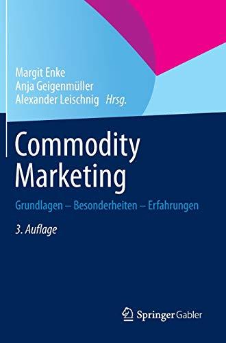 9783658029241: Commodity Marketing: Grundlagen - Besonderheiten - Erfahrungen (German Edition)
