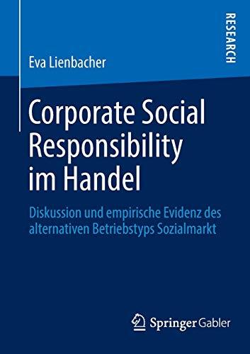9783658029395: Corporate Social Responsibility Im Handel: Diskussion Und Empirische Evidenz Des Alternativen Betriebstyps Sozialmarkt