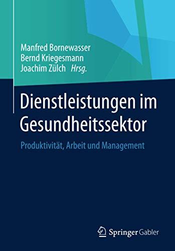 Dienstleistungen im Gesundheitssektor: Manfred Bornewasser