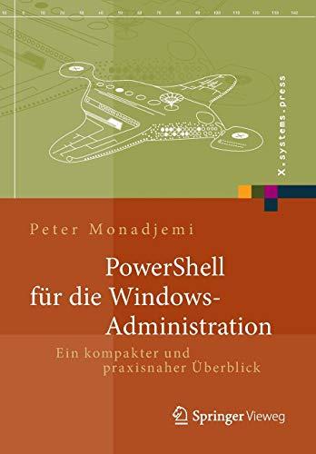 9783658029630: PowerShell für die Windows-Administration: Ein kompakter und praxisnaher Überblick (X.systems.press)