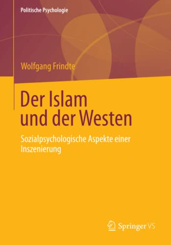 Der Islam und der Westen: Wolfgang Frindte