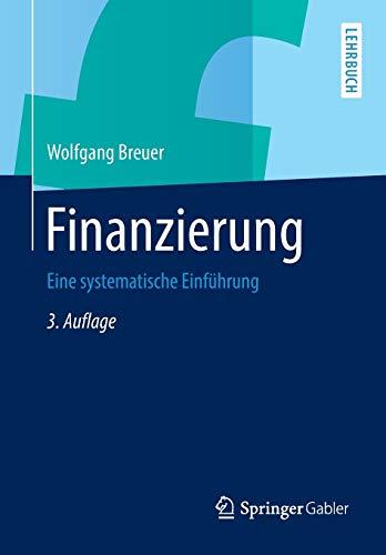 9783658032593: Finanzierung: Eine systematische Einführung