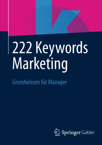 9783658033842: 222 Keywords Marketing: Grundwissen für Manager (German Edition)