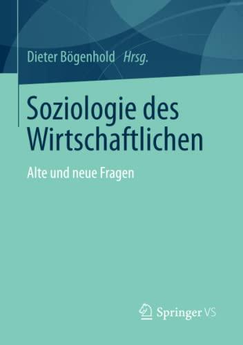 9783658035440: Soziologie des Wirtschaftlichen: Alte und neue Fragen