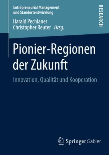 Pionier-Regionen der Zukunft: Harald Pechlaner