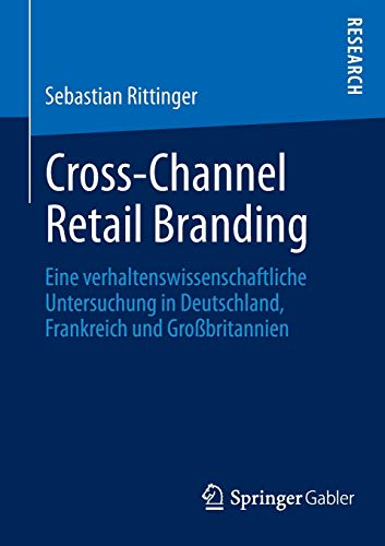 Cross-Channel Retail Branding: Sebastian Rittinger