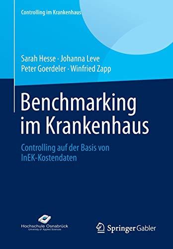 9783658041335: Benchmarking Im Krankenhaus: Controlling Auf Der Basis Von Inek-kostendaten