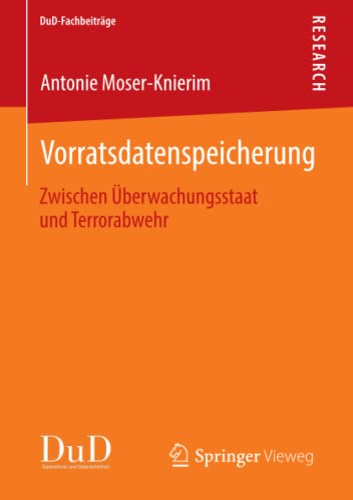 Vorratsdatenspeicherung: Antonie Moser-Knierim
