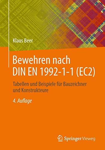 Bewehren nach DIN EN 1992-1-1 (EC2): Beer, Klaus