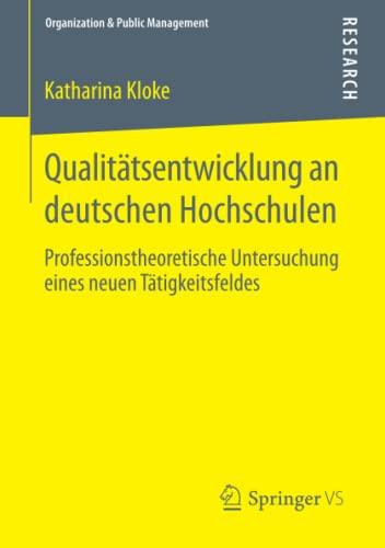 Qualitätsentwicklung an deutschen Hochschulen: Katharina Kloke