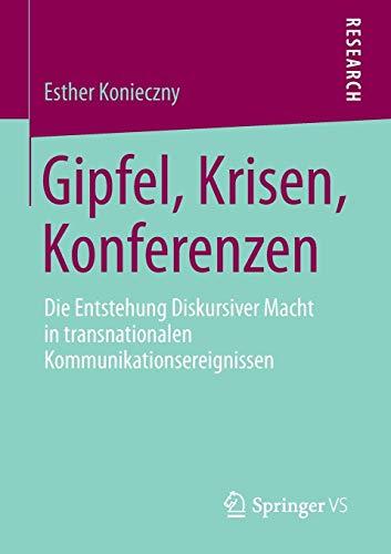 Gipfel, Krisen, Konferenzen: Esther Konieczny