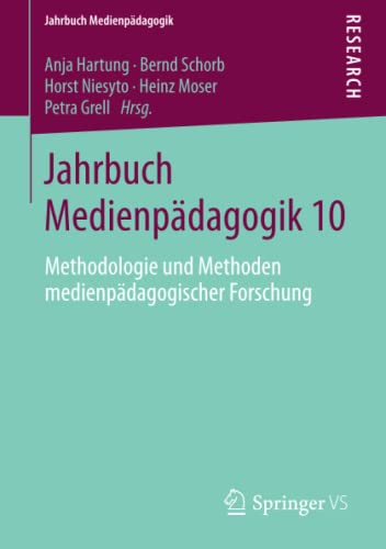 9783658047177: Jahrbuch Medienpadagogik 10: Methodologie Und Methoden Medienpadagogischer Forschung (Jahrbuch Medienp�dagogik)