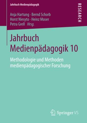 9783658047177: Jahrbuch Medienpadagogik 10: Methodologie Und Methoden Medienpadagogischer Forschung (Jahrbuch Medienpädagogik)