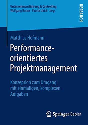 Performance-orientiertes Projektmanagement: Matthias Hofmann