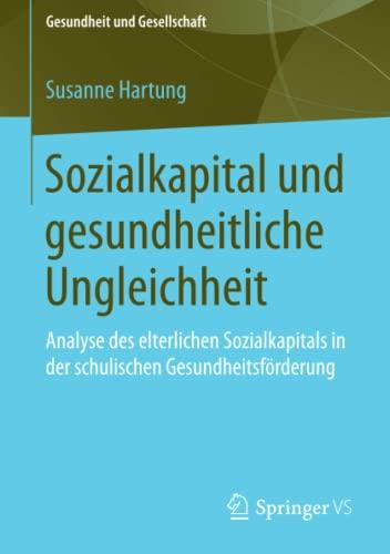Sozialkapital und gesundheitliche Ungleichheit: Susanne Hartung