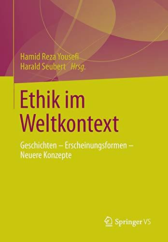 Ethik im Weltkontext: Hamid Reza Yousefi
