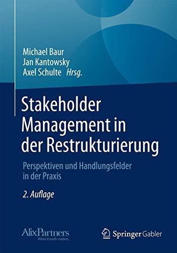 Stakeholder Management in der Restrukturierung: Michael Baur