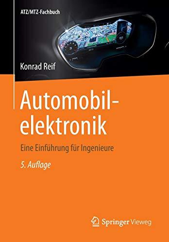 9783658050474: Automobilelektronik: Eine Einf�hrung f�r Ingenieure (ATZ/MTZ-Fachbuch)