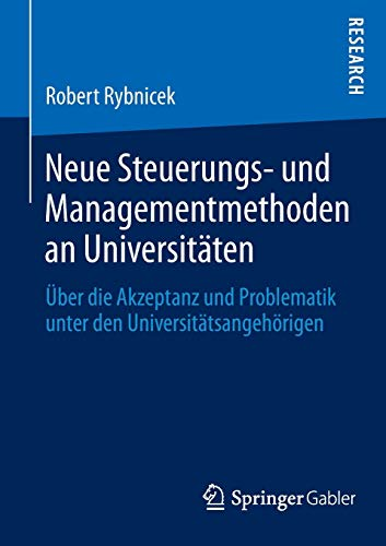 Neue Steuerungs- und Managementmethoden an Universitäten: Robert Rybnicek