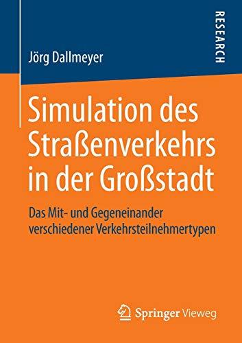Simulation des Straßenverkehrs in der Großstadt: Jörg Dallmeyer