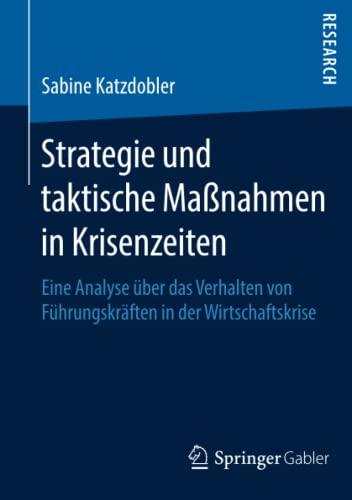 Strategie und taktische Maßnahmen in Krisenzeiten: Sabine Katzdobler