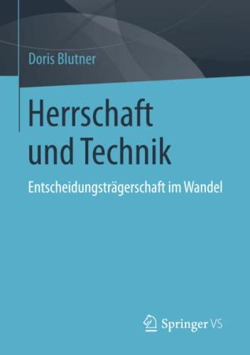 Herrschaft und Technik: Doris Blutner