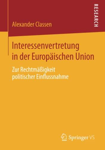 Interessenvertretung in der Europäischen Union: Alexander Classen
