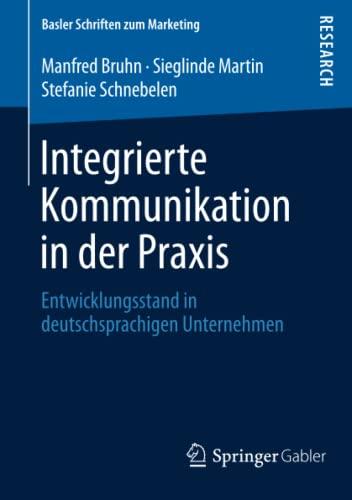 Integrierte Kommunikation in der Praxis: Manfred Bruhn