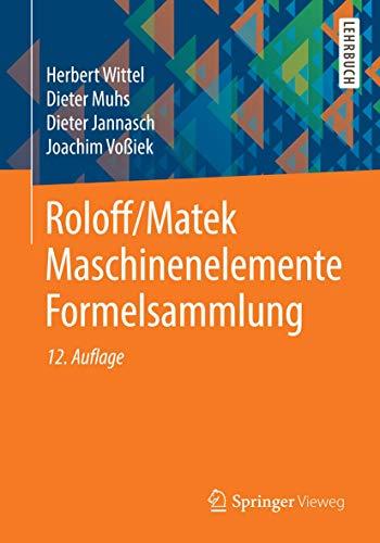 9783658054830: Roloff/Matek Maschinenelemente Formelsammlung (German Edition)