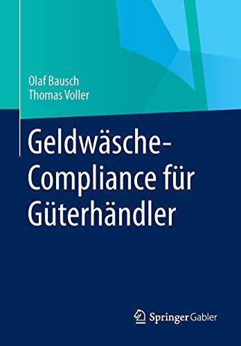 9783658055547: Geldwäsche-Compliance für Güterhändler (German Edition)
