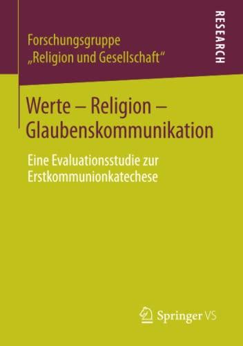 Werte - Religion - Glaubenskommunikation: Dortmund Universit�ten Bonn