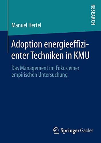 Adoption energieeffizienter Techniken in KMU: Manuel Hertel