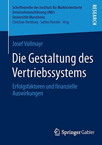 Die Gestaltung des Vertriebssystems: Josef Vollmayr