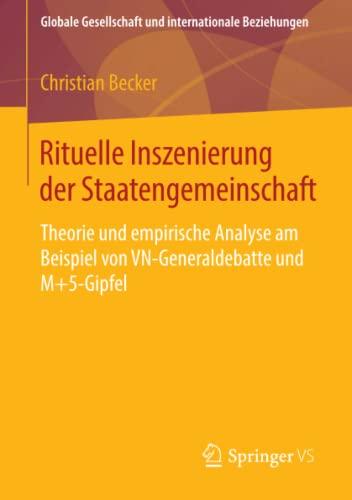 Rituelle Inszenierung der Staatengemeinschaft: Christian Becker