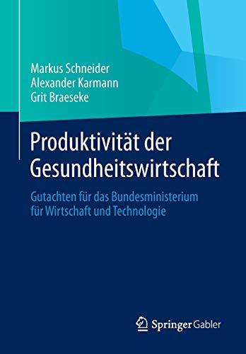 Produktivität der Gesundheitswirtschaft: Markus Schneider