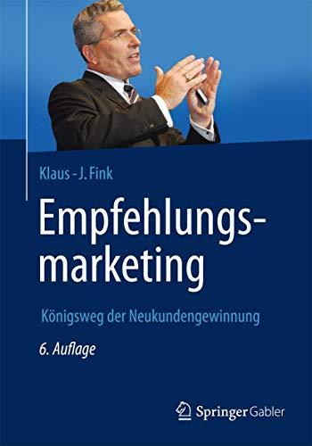 9783658060770: Empfehlungsmarketing: Königsweg der Neukundengewinnung (German Edition)