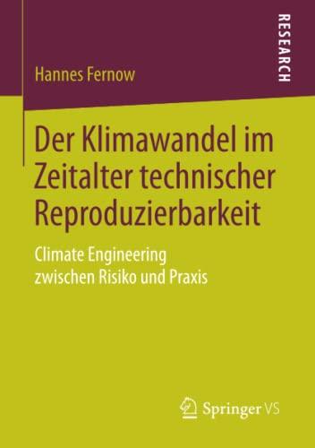 Der Klimawandel im Zeitalter technischer Reproduzierbarkeit: Hannes Fernow