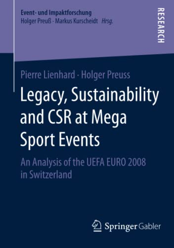 Legacy, Sustainability and CSR at Mega Sport Events: Pierre Lienhard