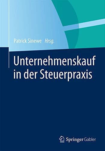Unternehmenskauf in der Steuerpraxis: Patrick Sinewe
