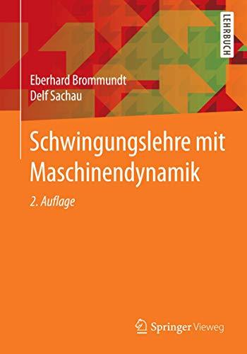 9783658065478: Schwingungslehre mit Maschinendynamik