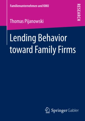 9783658066826: Lending Behavior Toward Family Firms (Familienunternehmen und KMU)