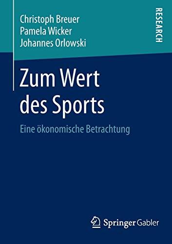 Zum Wert des Sports: Christoph Breuer
