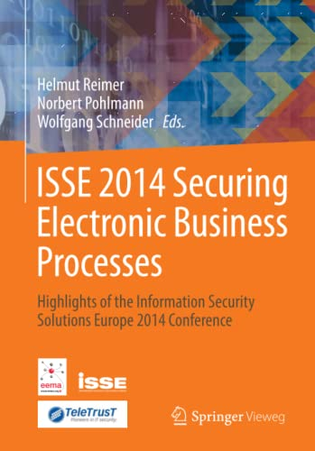 9783658067076: ISSE 2014 Securing Electronic Business Processes: Highlights of the Information Security Solutions Europe 2014 Conference